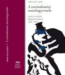 Simon Géza Gábor - A zenetudomány mostohagyermeke + CD