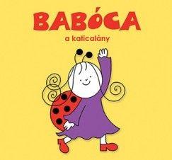 Bartos Erika - Babóca, a katicalány