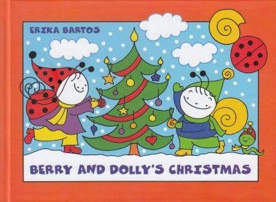 Bartos Erika - Berry and Dolly's Christmas