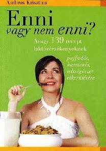 Ambrus Krisztina - Enni vagy nem enni?