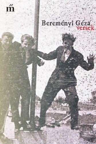 Bereményi Géza - Versek