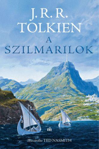 J. R. R. Tolkien - A szilmarilok _ Illusztrálta Ted Nasmith