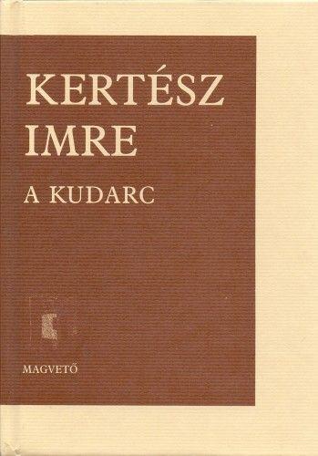 Kertész Imre - A kudarc