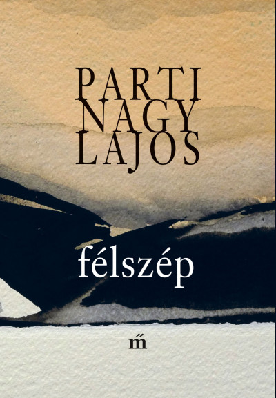 Parti Nagy Lajos - Félszép