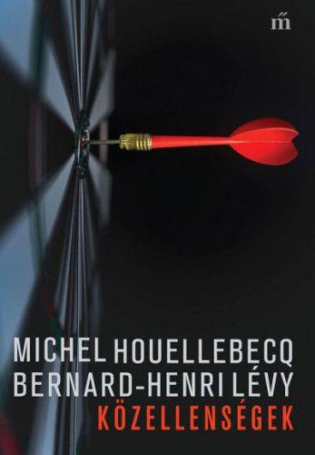 Michel Houellebecq - Közellenségek