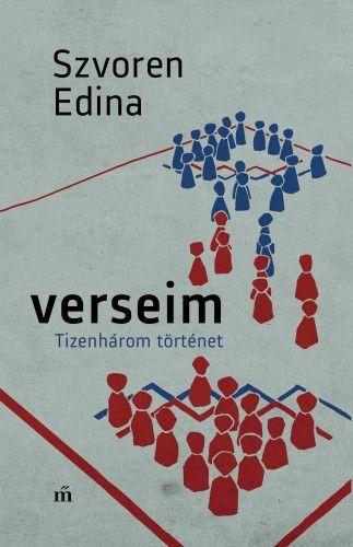 Szvoren Edina - Verseim - Tizenhárom történet