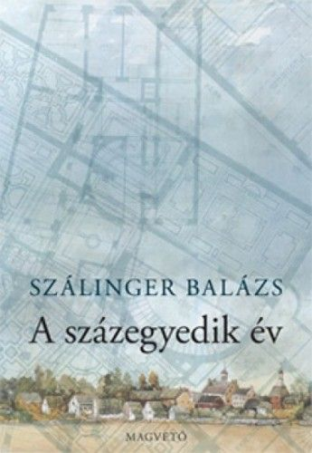 Szálinger Balázs - A százegyedik év - HÁROM KISEPOSZ