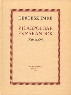Kertész Imre - Világpolgár és zarándok