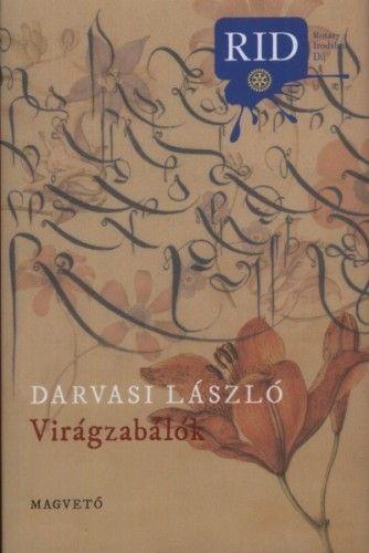 Darvasi László - Virágzabálók