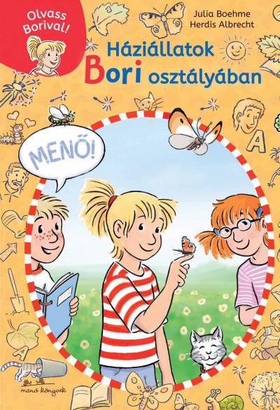Julia Boehme - Háziállatok Bori osztályában - Olvass Borival! 2.