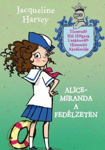 Jacqueline Harvey - Alice-Miranda a fedélzeten