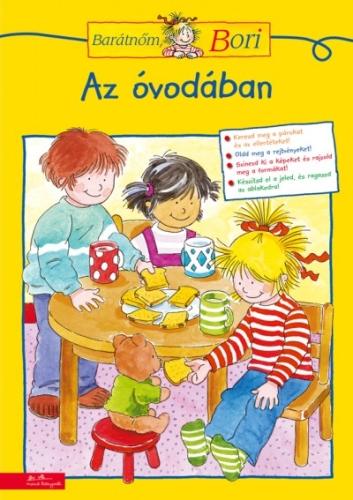 Hanna Sörensen - Az óvodában - Barátnőm, Bori foglalkoztató füzet