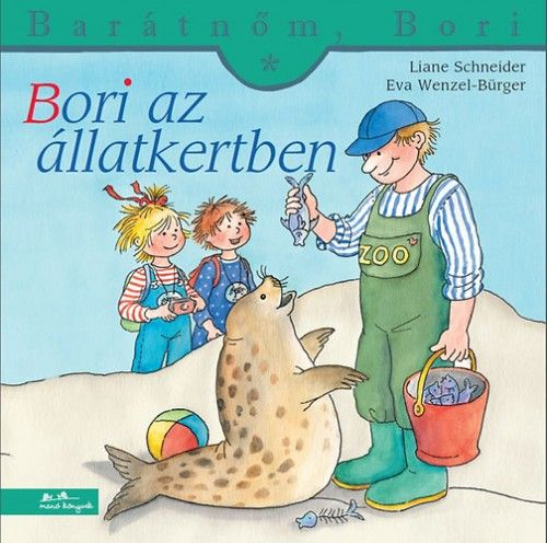 Liane Schneider - Bori az állatkertben