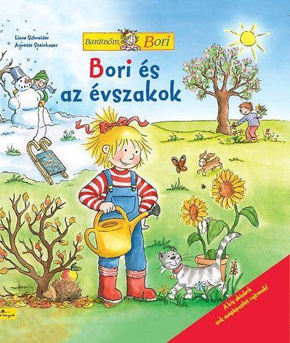 Liane Schneider - Bori és az évszakok - Barátnőm Bori