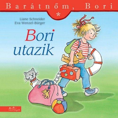 Liane Schneider - Bori utazik - Barátnőm, Bori