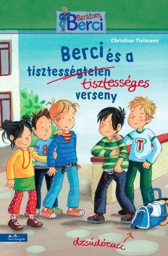 Christian Tielmann - Berci és a tisztességes verseny