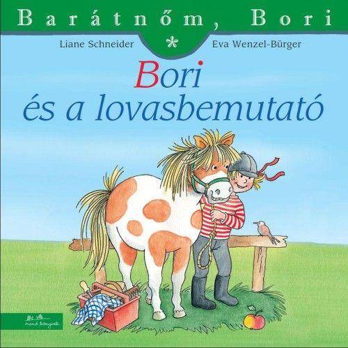 Liane Schneider - Bori és a lovasbemutató - Barátnőm, Bori 31.