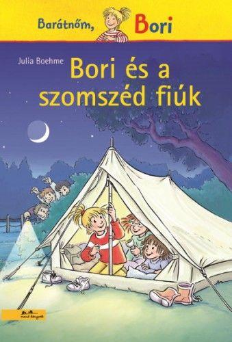 Julia Boehme - Bori és a szomszéd fiúk - Barátnőm, Bori