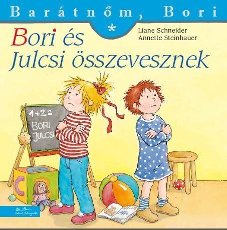 Liane Schneider - Bori és Julcsi összevesznek - Barátnőm, Bori