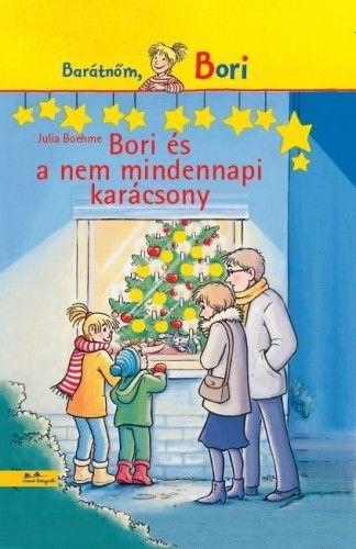 Julia Boehme - Bori és a nem mindennapi karácsony