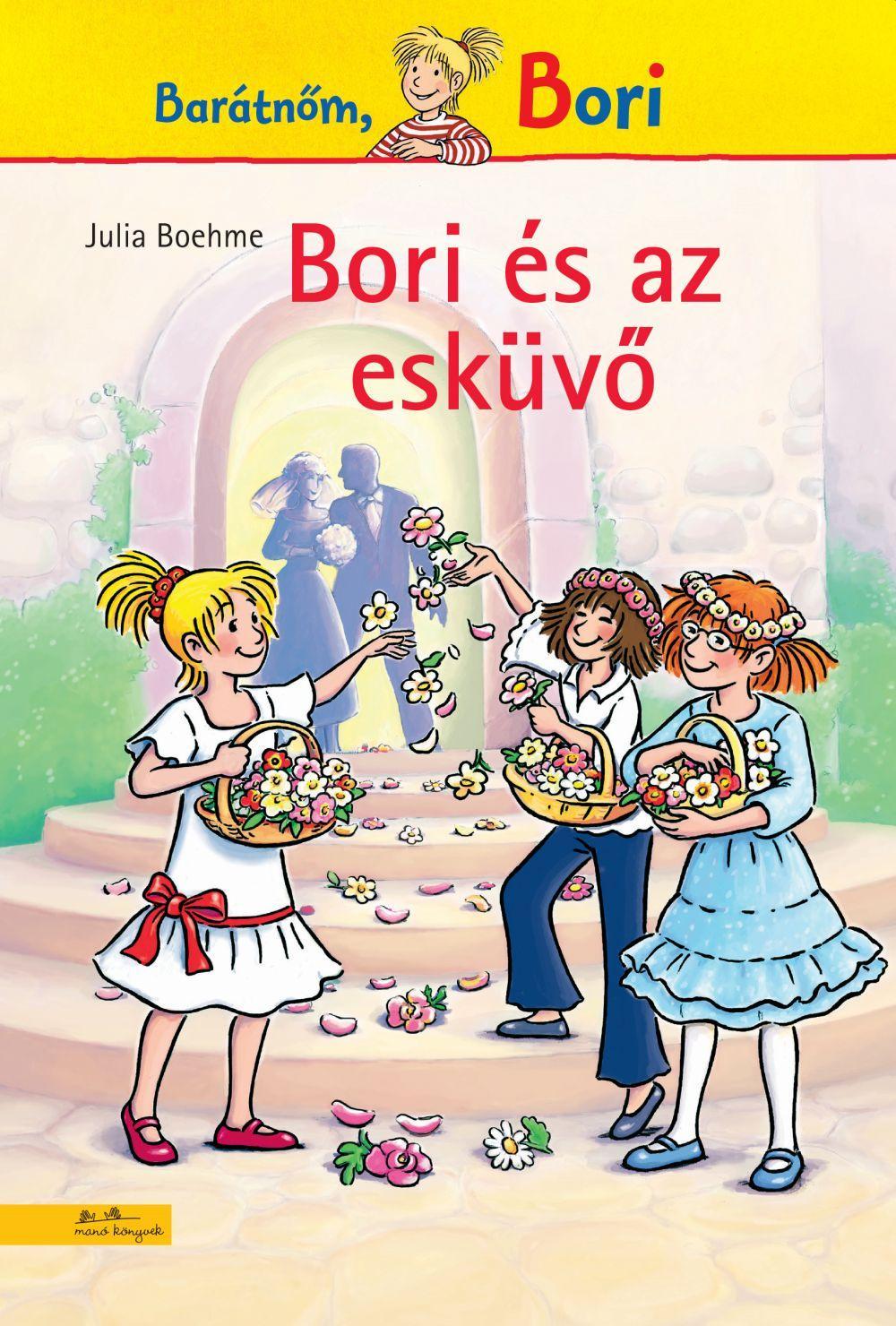 Julia Boehme - Bori és az esküvő - Bori regény 15.
