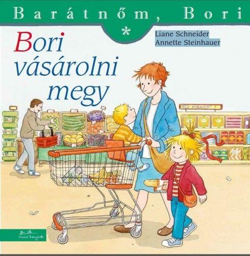 Liane Schneider - Bori vásárolni megy - Barátnőm, Bori