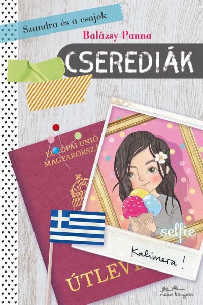 Balázsy Panna - Szandra és a csajok 2 - Cserediák