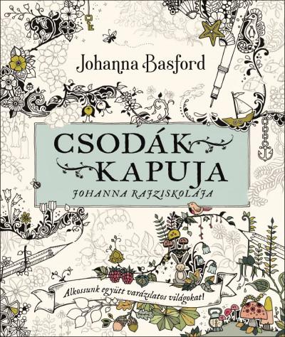 Johanna Basford - Csodák kapuja - Joanna rajziskolája