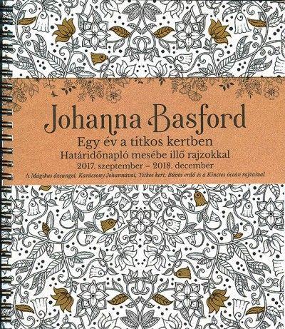Johanna Basford - Egy év a titkos kertben - Határidőnapló