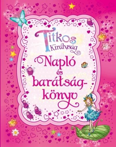 Rosie Banks - Titkos királyság - Napló és barátságkönyv