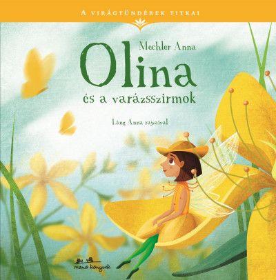 Mechler Anna - Olina és a varázsszirmok
