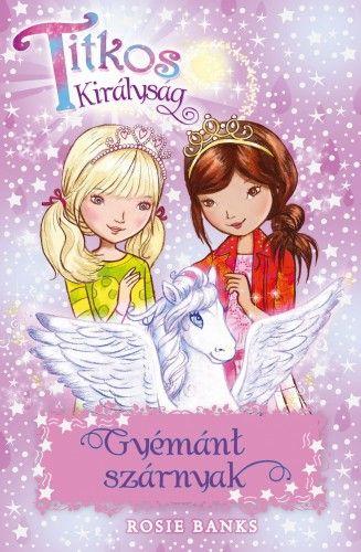 Rosie Banks - Titkos Királyság 25. - Gyémánt szárnyak