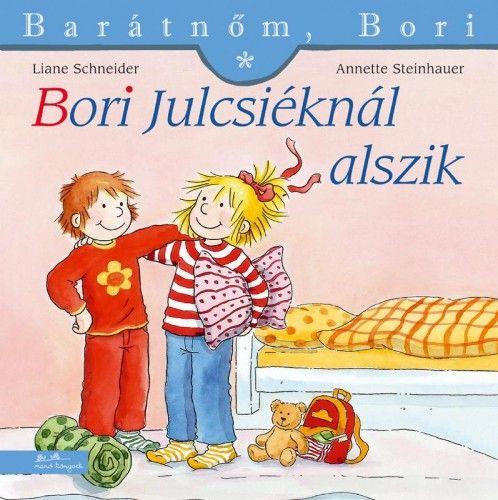 Liane Schneider - Bori Julcsiéknál alszik