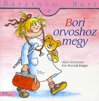 Liane Schneider - Barátnőm, Bori: Bori orvoshoz megy