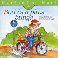 Liane Schneider - Barátnőm, Bori: Bori és a piros bringa