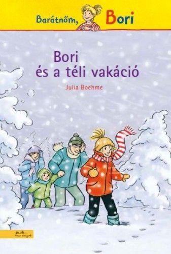 Julia Boehme - Barátnőm, Bori - Bori és a téli vakáció