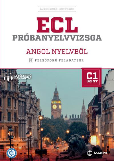 Haavisto Kirsi - ECL próbanyelvvizsga angol nyelvből - 8 felsőfokú feladatsor