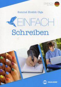 Sominé Hrebik Olga - EINFACH Schreiben