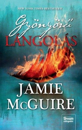 Jamie McGuire - Gyönyörű lángolás