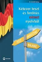 Dr. Scheibl György - Kétezer teszt és fordítás német nyelvből