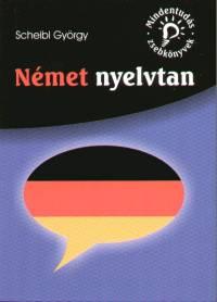 Scheibl György - Német nyelvtan