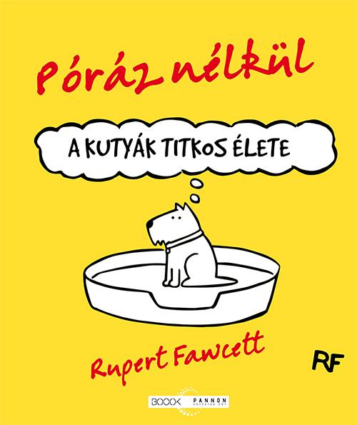 Rupert Fawcett - Póráz nélkül