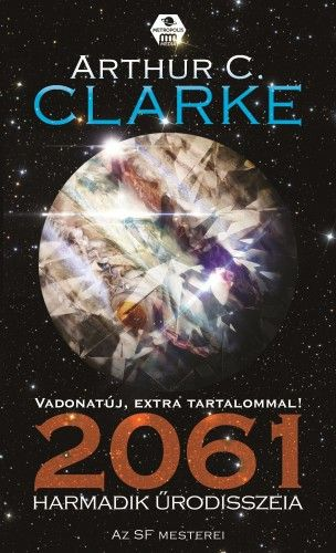 Arthur C. Clarke - 2061 - Harmadik űrodisszeia