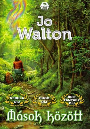 Jo Walton - Mások között