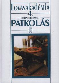 John Hickmann - Patkolás