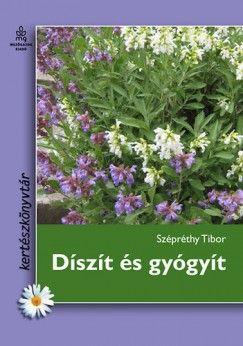 Szépréthy Tibor - Díszít és gyógyít