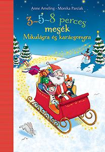 Maren von Klitzing - 3-5-8 perces mesék - Mikulásra és karácsonyra