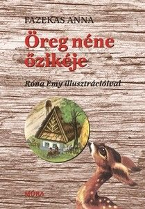 Fazekas Anna - Öreg néne őzikéje (stancolt)