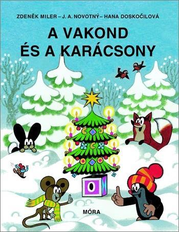 Hana Doskočilová - A vakond és a karácsony