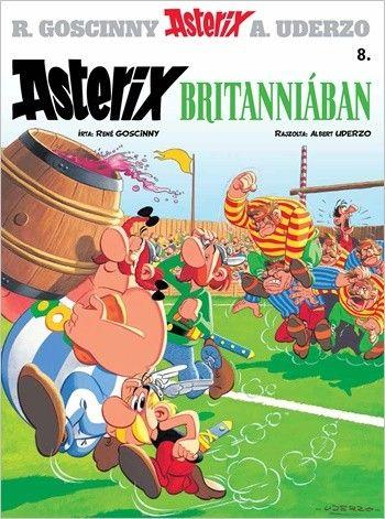 René Goscinny - Asterix 8. - Asterix Britanniában